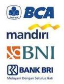 BCA, BNI, MANDIRI, BRI