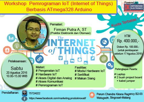 Workshop Pemrograman IoT (Internet of Things) Sabtu, 20 Agustus 2016